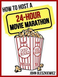How to Host a 24-Hour Movie Marathon