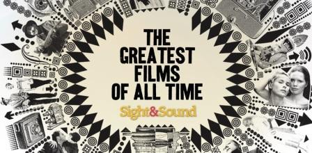 Sight and Sound Magazine's Greatest Films of All Time