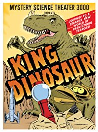 King Dinosaur MST3K Cover Art