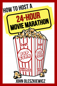 How to Host a 24-Hour Movie Marathon Book Cover