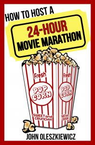 How to Host a 24-Hour Movie Marathon Book Cover