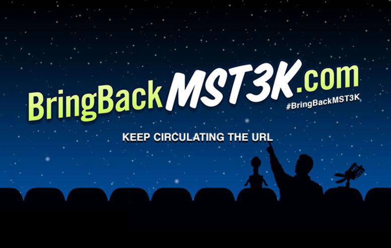 Bring Back MST3K!